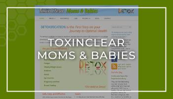 ToxinClear Moms & Babies