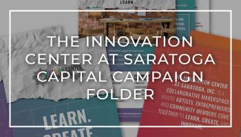 The Innovation Center at Saratoga Capital Campaign Folder